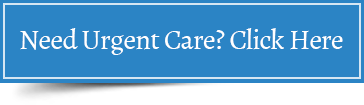 Need Urgent Care? Click Here
